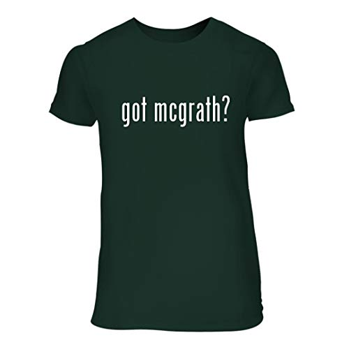 got mcgrath? - A Nice Junior Cut Women's Short Sleeve T-Shirt, Forest, Large (Historical T-shirt Marks)
