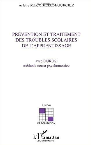 b2461a25baf PRÉVENTION ET TRAITEMENT DES TROUBLES SCOLAIRES DE L APPRENTISSAGE ...