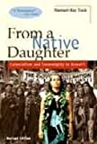 From a Native Daughter : Colonialism and Sovereignty in Hawai'i, Trask, Haunani-Kay, 1567510086