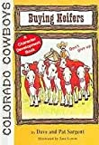img - for Buying Heifers (Colorado Cowboy Series) book / textbook / text book