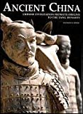 Ancient China: Chinese Civilization From Its Origins To the tang Dynasty