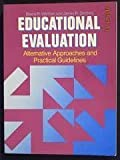 Educational Evaluation : Alternative Approaches and Practical Guidelines, Worthen, Blaine and Sanders, James R., 0582285518