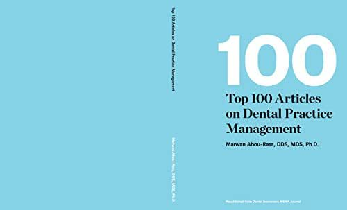 100 Top Articles on Dental Practice Management