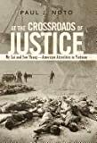 At the Crossroads of Justice, Paul J. Noto, 146205014X