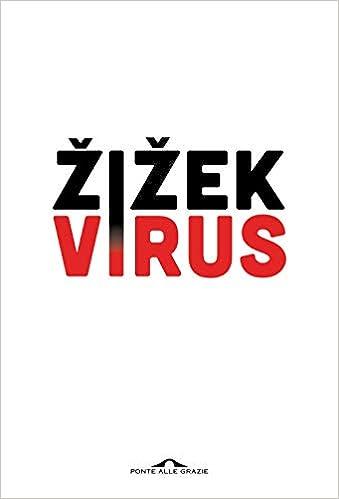 Virus. Catastrofe e solidarietà (Saggi): Amazon.es: Zizek, Slavoj, Ferrone, F., Salvati, V., Tortorella, B., Cavallo, M. G.: Libros en idiomas extranjeros