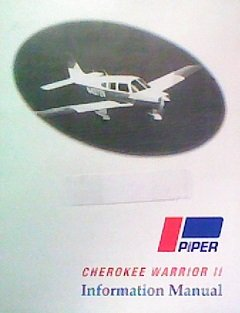 Piper Cherokee Warrior II Information Manual (Piper Pa 28 161 Cherokee Warrior Ii)