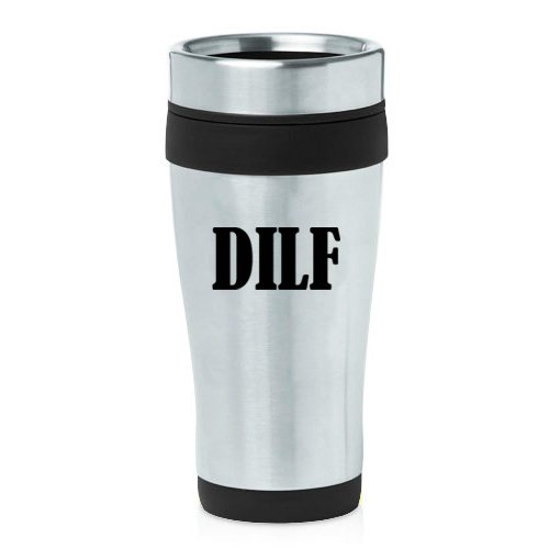 16 oz Insulated Stainless Steel Travel Mug DILF Funny Dad Father Husband Gift (Black)