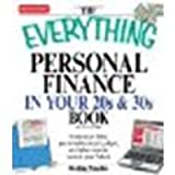 img - for Everything Personal Finance in Your 20s and 30s Erase your debt, personalize your budget, and plan now to secure your future [Everything [Business & Personal Finance]] by Fowles, Debby [Adams Media,2008] [Paperback] 2ND EDITION book / textbook / text book