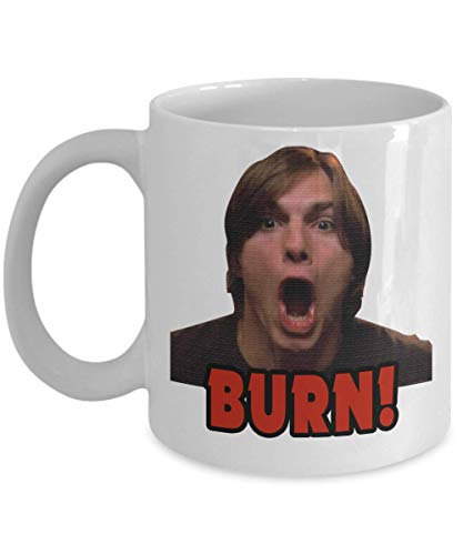 Michael Kelso Burn That 70s Show Coffee Mug, Funny, Cup, Tea, Gift For Christmas, Father's day, Xmas, Dad, Anniversary, Mother's day, Papa, Heart, San
