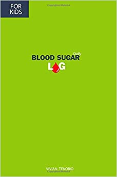 Blood Sugar Log For Kids: (6 month log booklet for Children with Diabetes) Happy Monster Green