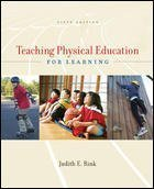 Teaching Physical Education for Learning - By Judith E. Rink (5th, Fifth Edition)