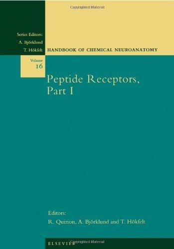 (Peptide Receptors, Part I (Handbook of Chemical Neuroanatomy 16))