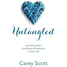 Let God Loosen the Knots of Insecurity in Your Life Untangled (Paperback) - Common