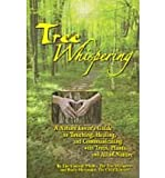 Tree Whispering Trust the Path, Jim Conroy and Basia Alexander, 0983411417