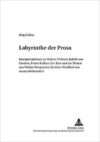Labyrinthe der Prosa: Interpretationen zu Robert Walsers ...
