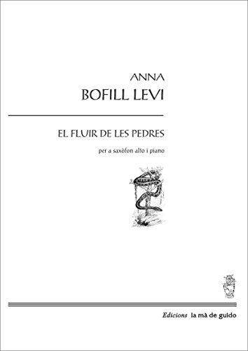 Descargar Libro El Fluir De Les Pedres: Per A Saxofòn, Alto I Piano Anna Bofill Llevi