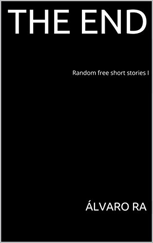 the-end-random-free-short-stories-i
