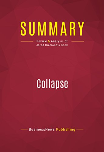 Summary: Collapse: Review and Analysis of Jared Diamond's Book (English Edition)