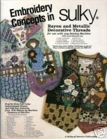 Embroidery Concepts in Sulky: Rayon and Metallic Decorative Threads