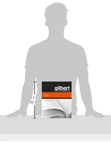 Gilbert Law Summary on Property (Gilbert Law Summaries)