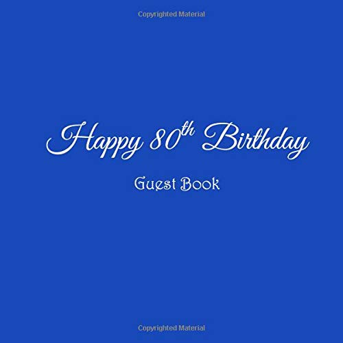 Happy 80th Birthday Guest Book 80 Year Old Party Gifts Accessories Decor Ideas Supplies Decorations For Women Men