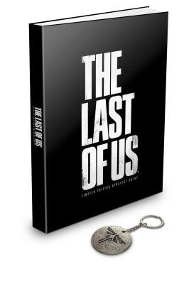 The Last of Us Limited Edition Strategy Guide[LAST OF US LTD /E STRATEGY GD][Hardcover] (The Last Of Us Limited Edition Strategy Guide)
