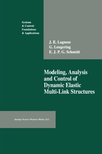 Modeling, Analysis and Control of Dynamic Elastic Multi-Link Structures (Systems & Control: Foundations & Applications) by Brand: Birkhäuser