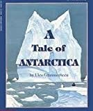 img - for A Tale of Antarctica book / textbook / text book