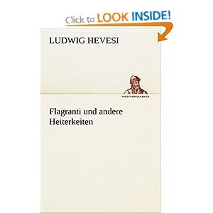 Flagranti und andere Heiterkeiten (German Edition) Ludwig Hevesi