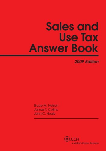 Sales and Use Tax Answer Book (2009) (Answer Books)