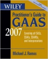 Book Wiley's Practitioner's Guide to GAAS - Covering all SASs, SSAEs, SSARSs, & Interpretations (07) by Ramos, Michael J [Paperback (2006)]