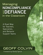 By Geoffrey - Managing Noncompliance and Defiance in the Classroom: A Road Map for Teachers, Specialists, and Behavior Support Teams