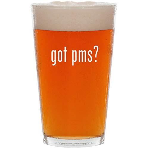 got pms? - 16oz Pint Beer Glass