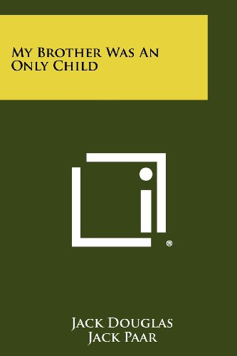 My Brother Was An Only Child by Jack Douglas