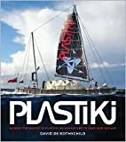 Plastiki: Publisher: Chronicle Books