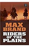 Riders of the Plains, Max Brand, 1585477583