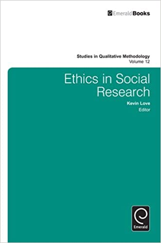 Ethics in Social Research: 12 (Studies in Qualitative Methodology)