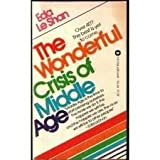 The Wonderful Crisis of Middle Age, Eda J. LeShan, 0446340642