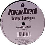 Key Largo / Heartbreaker