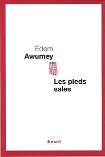 Les pieds sales par Awumey