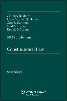 Constitutional Law: 2012 Supplement