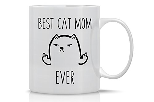 Best Cat Mom Ever - 11oz White Ceramic Coffee Mug - Perfect Gift for Cat Mom or Dad Lovers - Funny Crazy Grumpy Cat Lover Mugs - By CBT Mugs