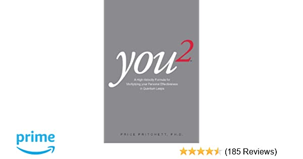 Amazon you 2 a high velocity formula for multiplying your amazon you 2 a high velocity formula for multiplying your personal effectiveness in quantum leaps 8601405167934 price pritchett books fandeluxe Gallery