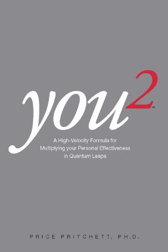 You 2: A High Velocity Formula for Multiplying Your Personal Effectiveness in Quantum Leaps [Price Pritchett] (Tapa Blanda)