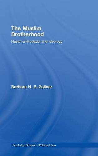 The Muslim Brotherhood: Hasan al-Hudaybi and ideology (Routledge Studies in Political Islam)