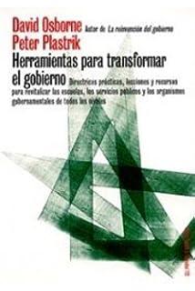 Herramientas para transformar el gobierno: Directrices prácticas, lecciones y recursos para revitalizar las escuelas