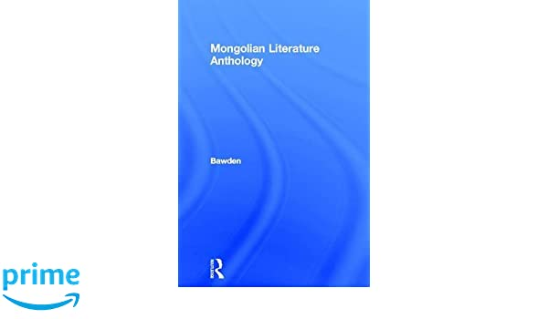 An Anthology of Mongolian Traditional Literature