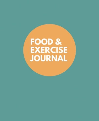 """Food and Exercise Journal: 7.5"""" x 9.25"""", Undated 100 pages for 100 days of food and exercise tracking, for weight loss, allergies, and health, Teal cover design"""