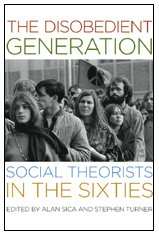 The Disobedient Generation: Social Theorists in the Sixties