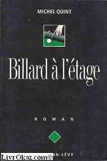 Billard à l'étage : roman, Quint, Michel